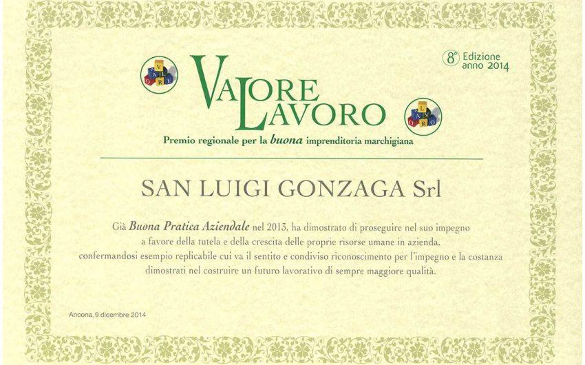 Premio Valore Lavoro 2014 Il San Luigi Gonzaga racconta la sua  Esperienza